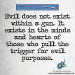 Evil and Guns